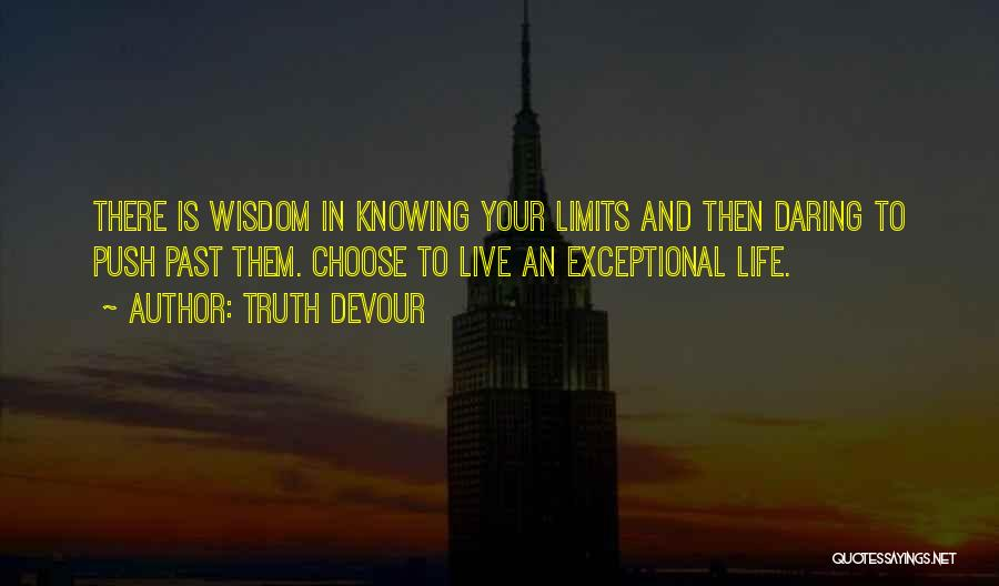 Truth Devour Quotes 1088464