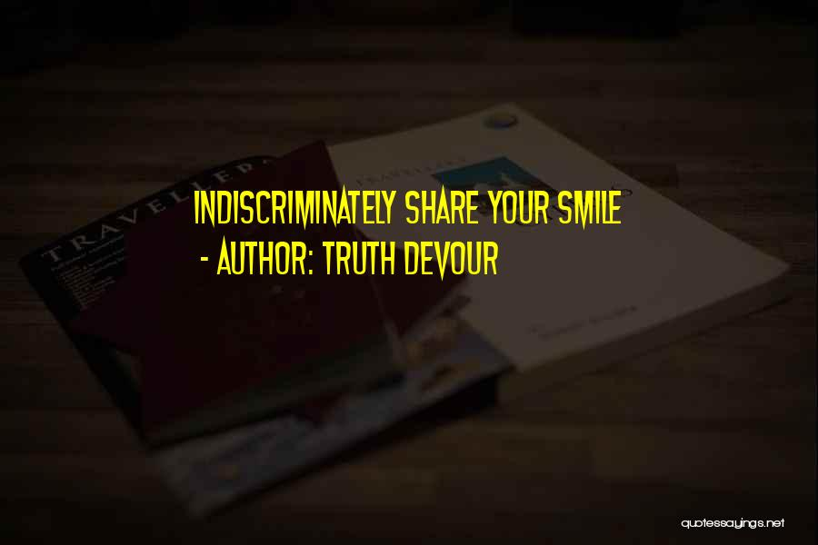 Truth Devour Quotes 1133044