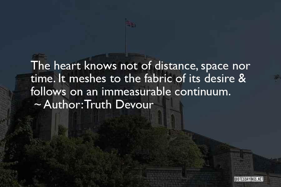 Truth Devour Quotes 1164529