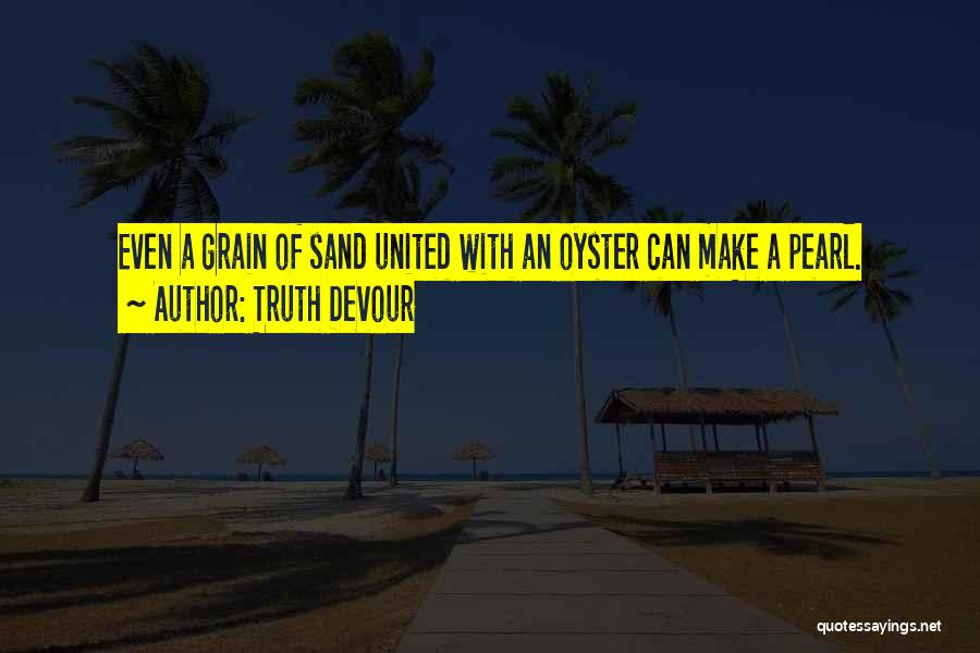 Truth Devour Quotes 1203842