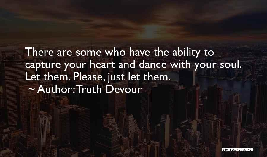 Truth Devour Quotes 1377571