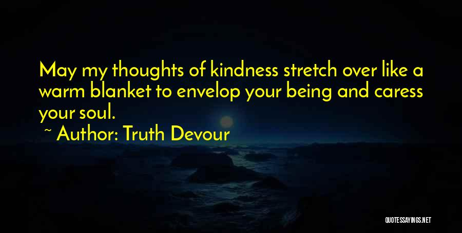 Truth Devour Quotes 1483364