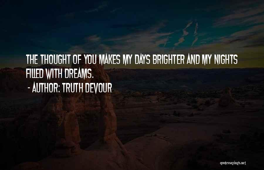 Truth Devour Quotes 1539221