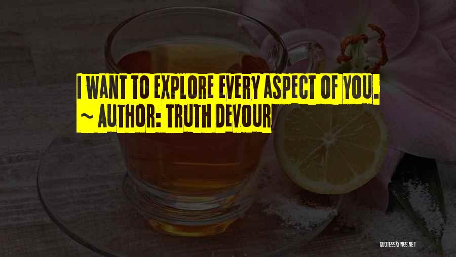 Truth Devour Quotes 159782