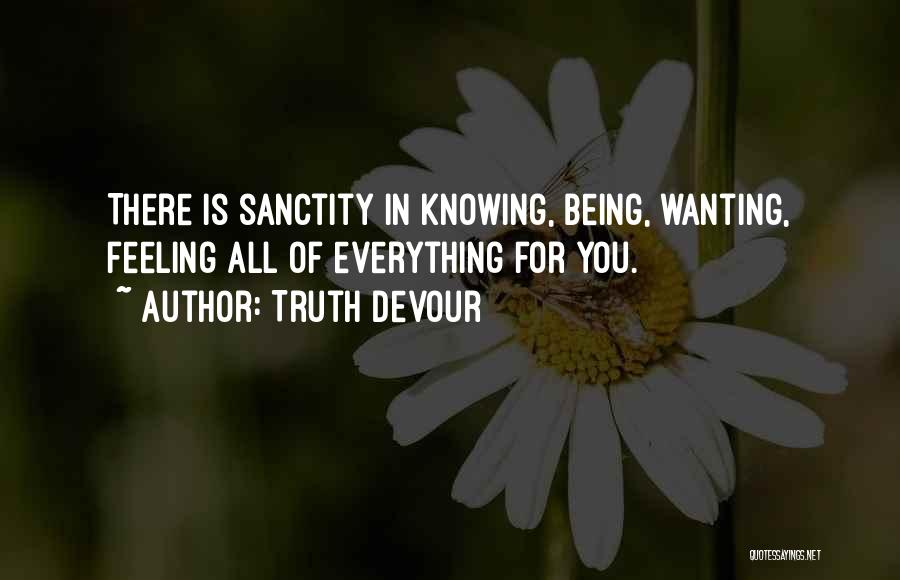 Truth Devour Quotes 1610485