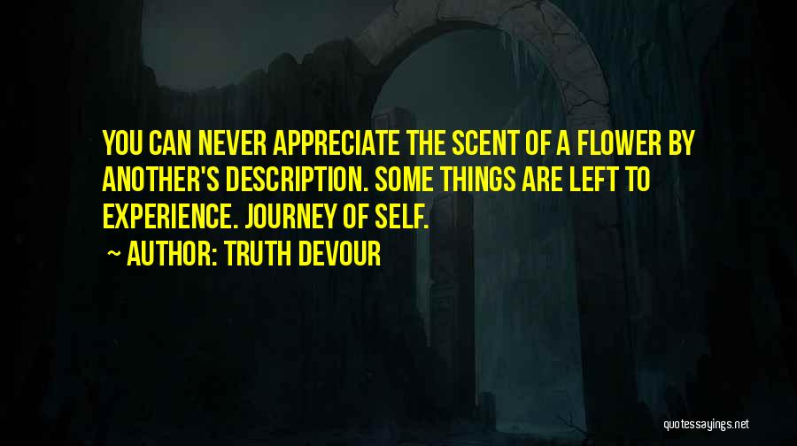 Truth Devour Quotes 1686942