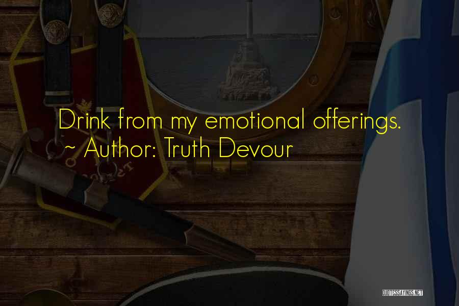 Truth Devour Quotes 177026