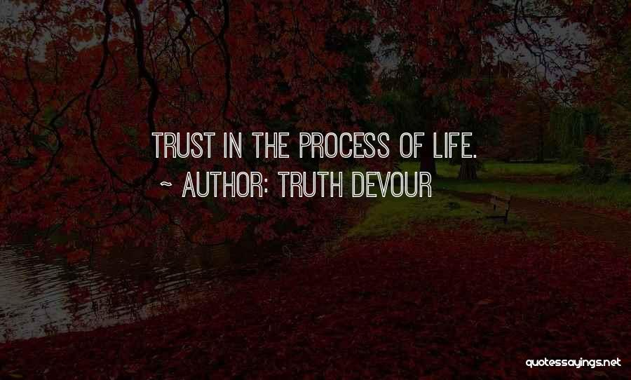 Truth Devour Quotes 1964813