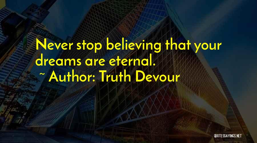 Truth Devour Quotes 205270