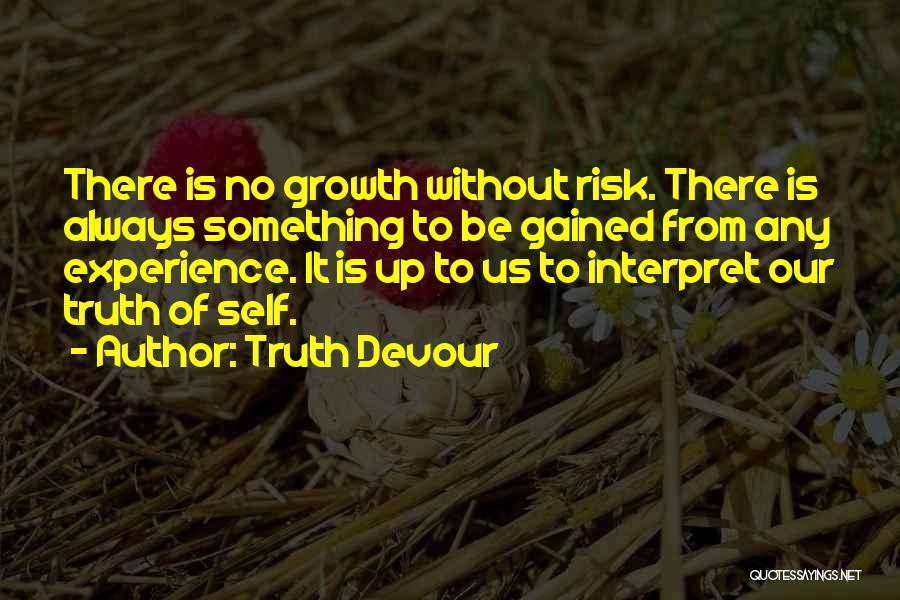 Truth Devour Quotes 2100354