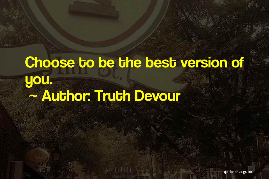 Truth Devour Quotes 2207154