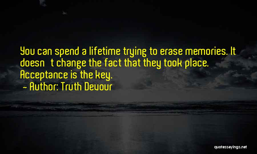 Truth Devour Quotes 259358