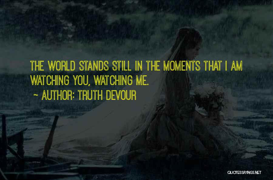 Truth Devour Quotes 265984
