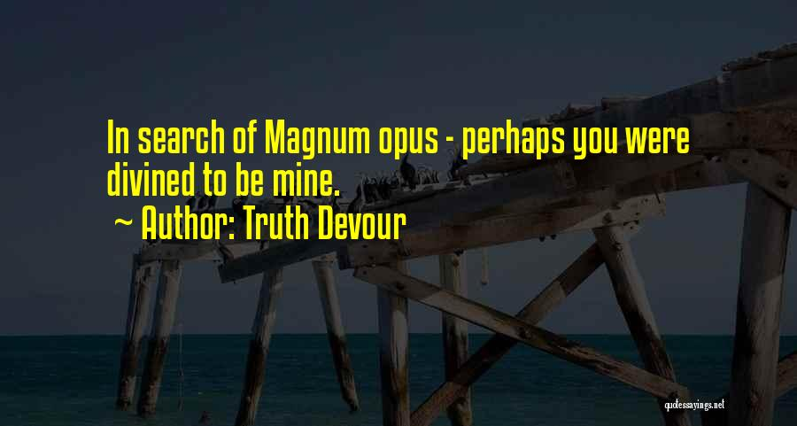 Truth Devour Quotes 284028