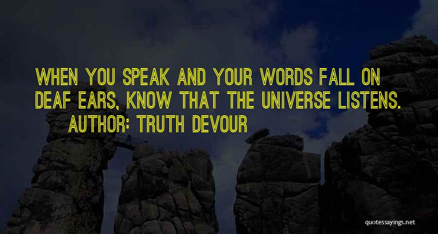 Truth Devour Quotes 284040