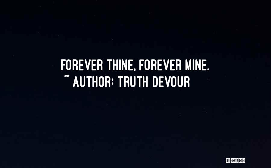 Truth Devour Quotes 293497