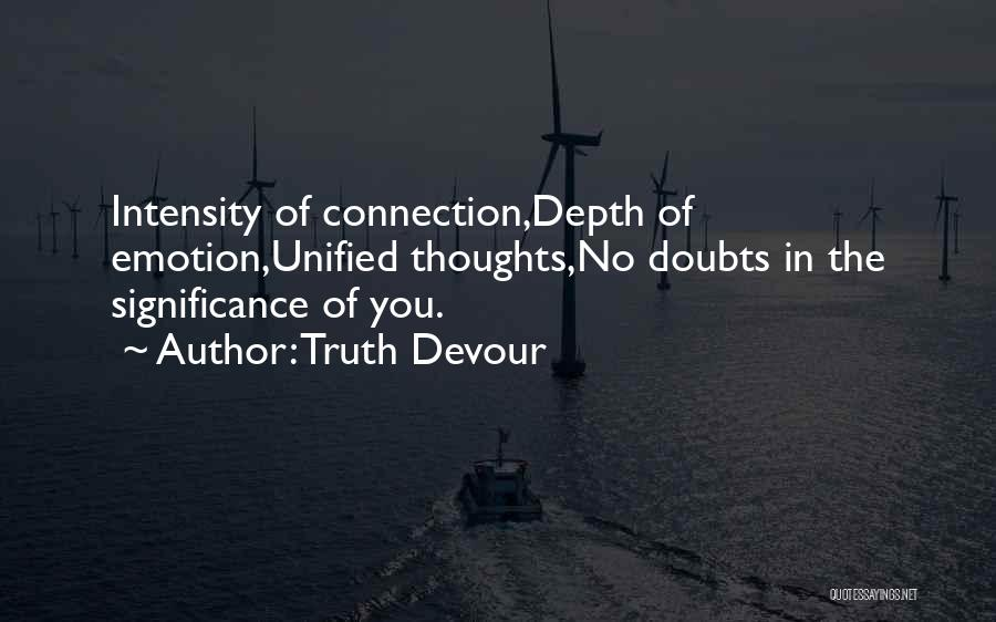 Truth Devour Quotes 596217