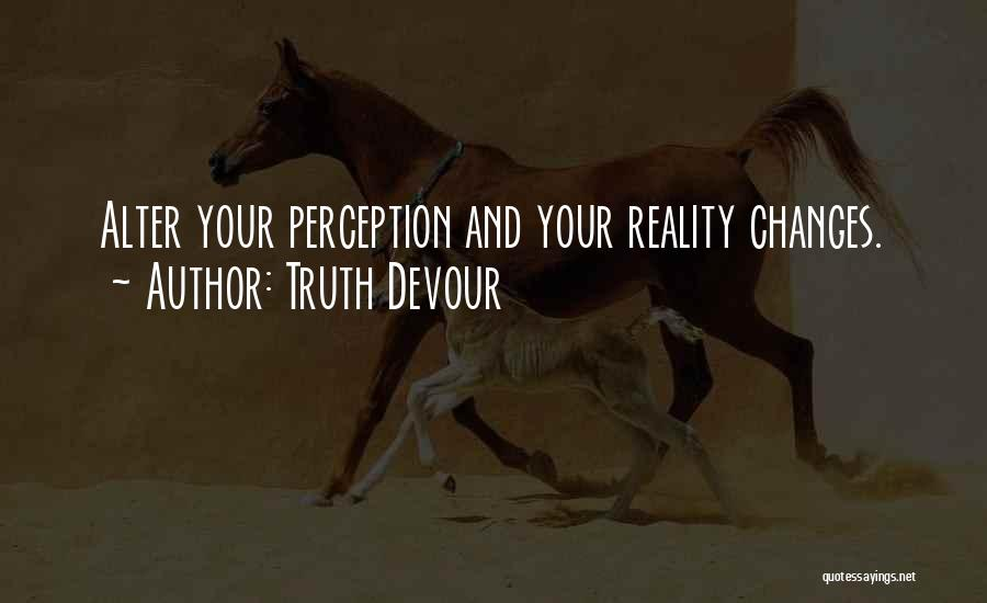 Truth Devour Quotes 652371
