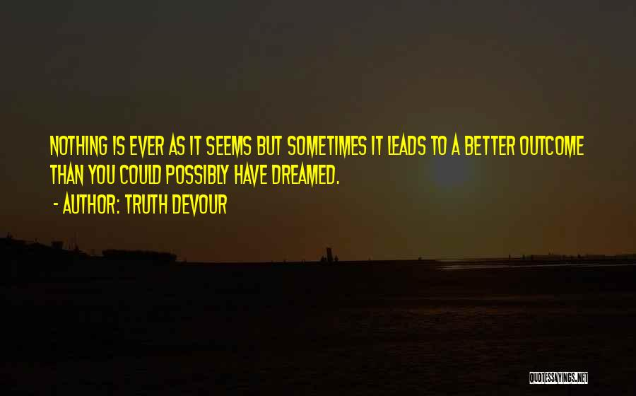 Truth Devour Quotes 687972