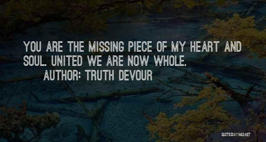 Truth Devour Quotes 698243