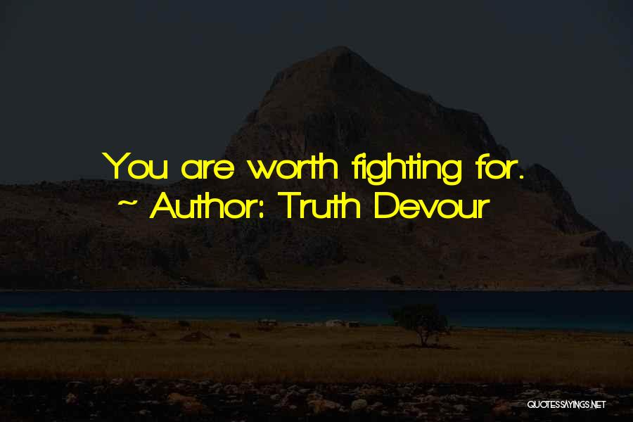 Truth Devour Quotes 731488