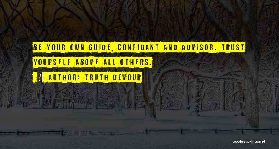 Truth Devour Quotes 76664