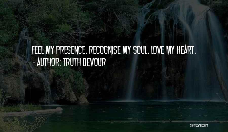 Truth Devour Quotes 815985
