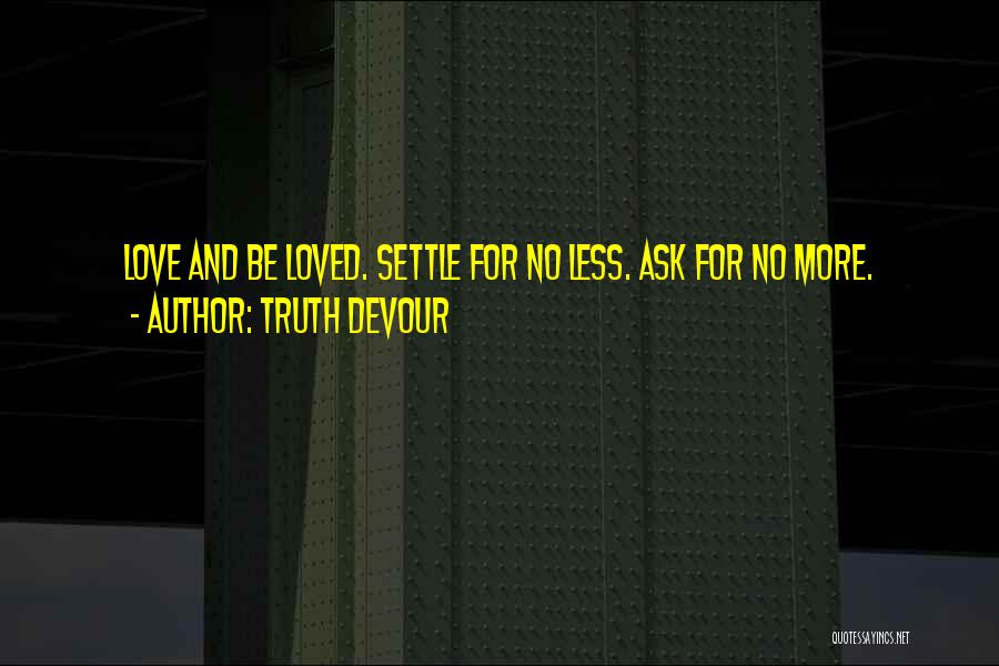 Truth Devour Quotes 849814