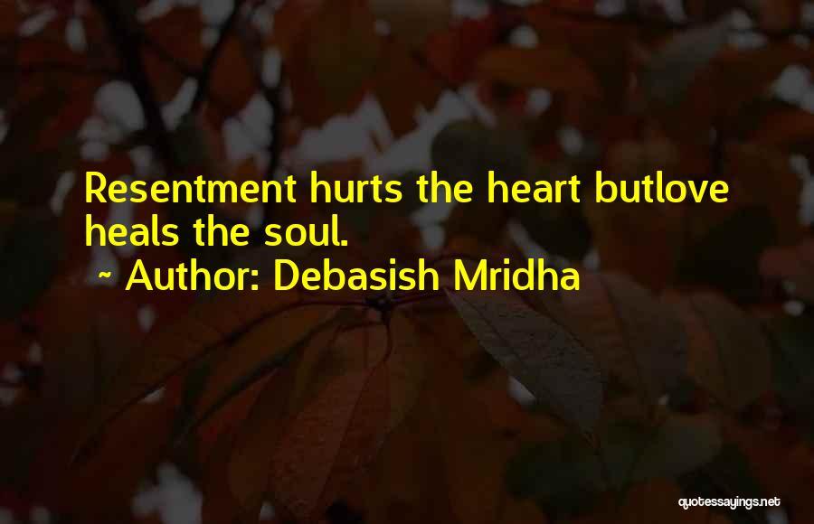 Truth Hurts Love Quotes By Debasish Mridha