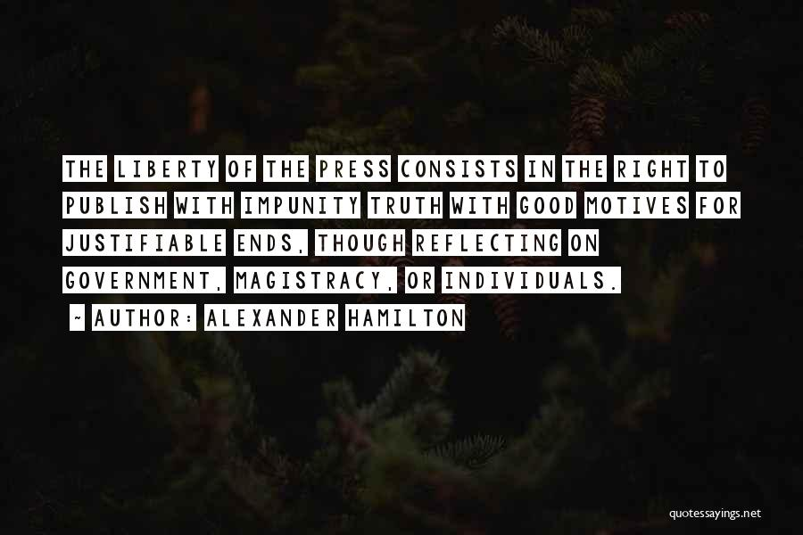 Truth In Government Quotes By Alexander Hamilton