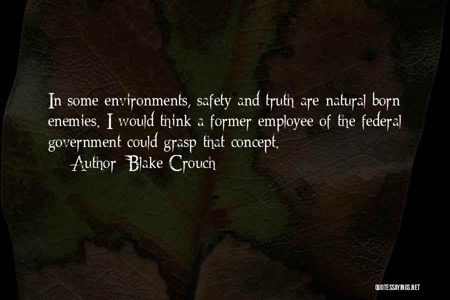 Truth In Government Quotes By Blake Crouch