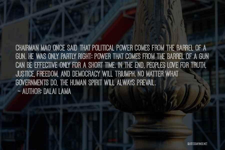 Truth In Government Quotes By Dalai Lama