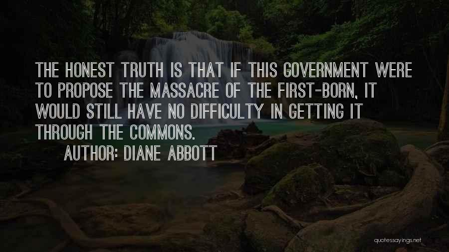 Truth In Government Quotes By Diane Abbott