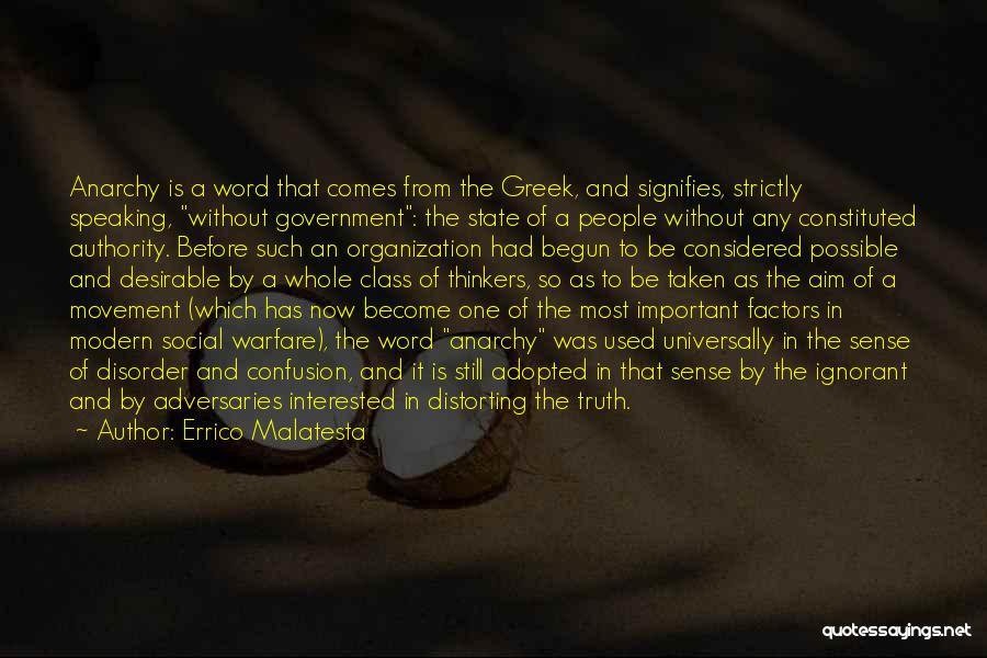 Truth In Government Quotes By Errico Malatesta