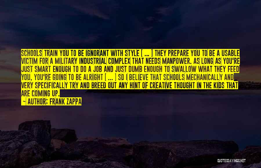 Truth In Government Quotes By Frank Zappa