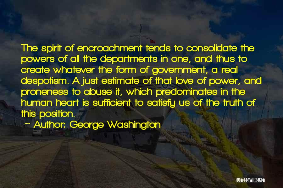 Truth In Government Quotes By George Washington