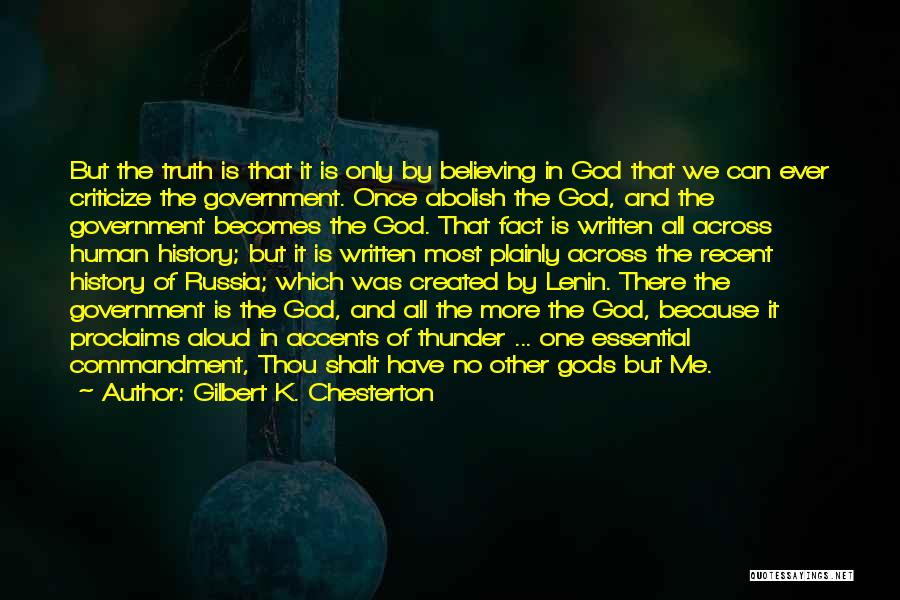 Truth In Government Quotes By Gilbert K. Chesterton