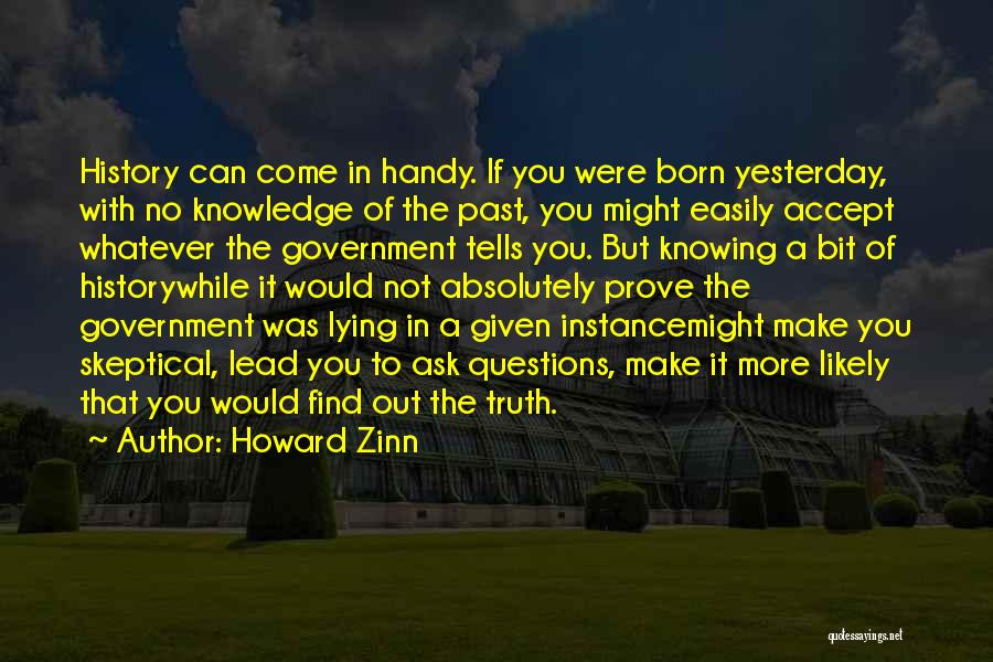 Truth In Government Quotes By Howard Zinn