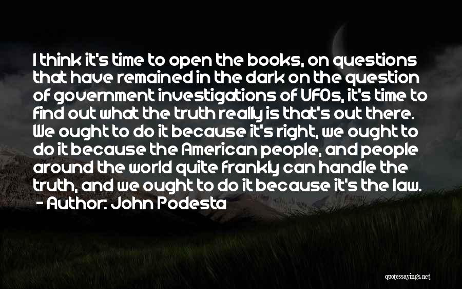 Truth In Government Quotes By John Podesta