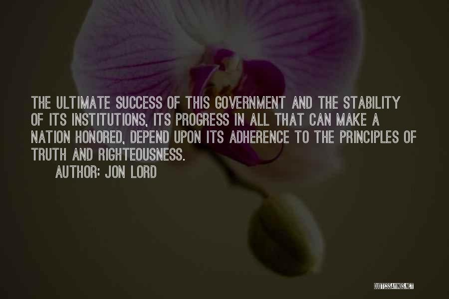 Truth In Government Quotes By Jon Lord