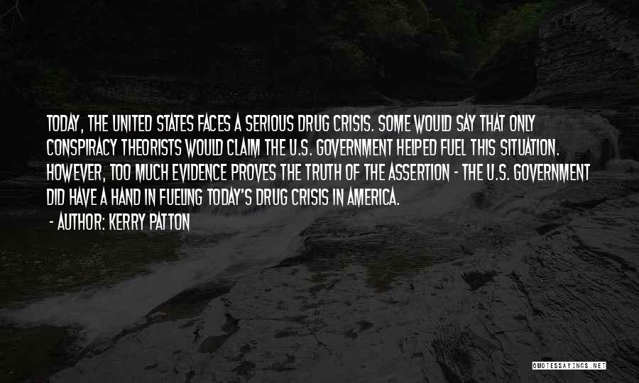 Truth In Government Quotes By Kerry Patton