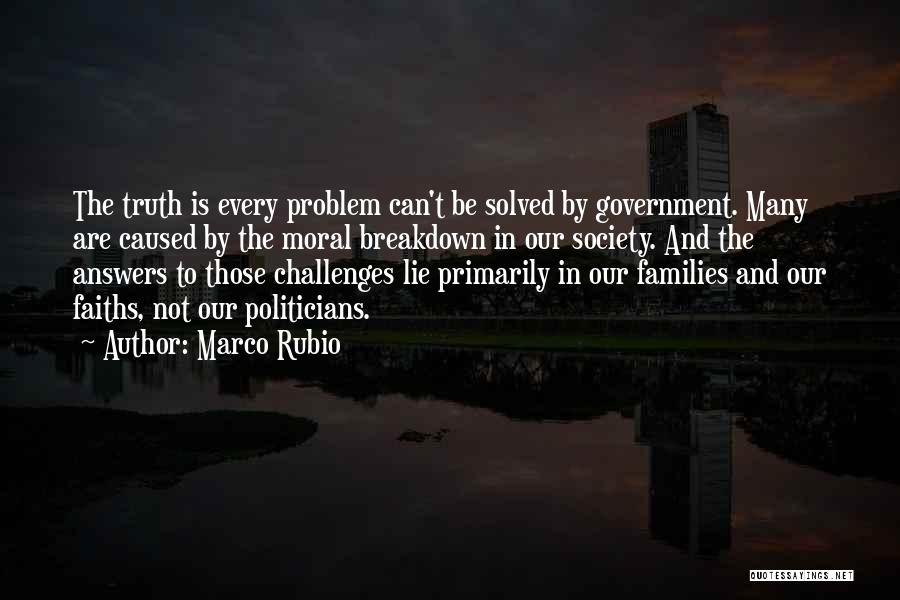 Truth In Government Quotes By Marco Rubio