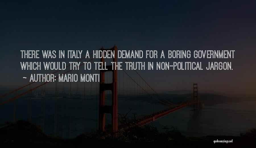 Truth In Government Quotes By Mario Monti