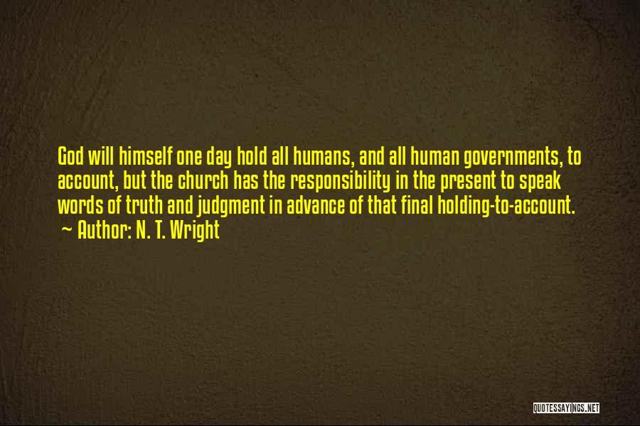 Truth In Government Quotes By N. T. Wright