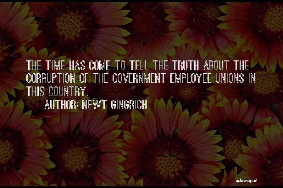 Truth In Government Quotes By Newt Gingrich