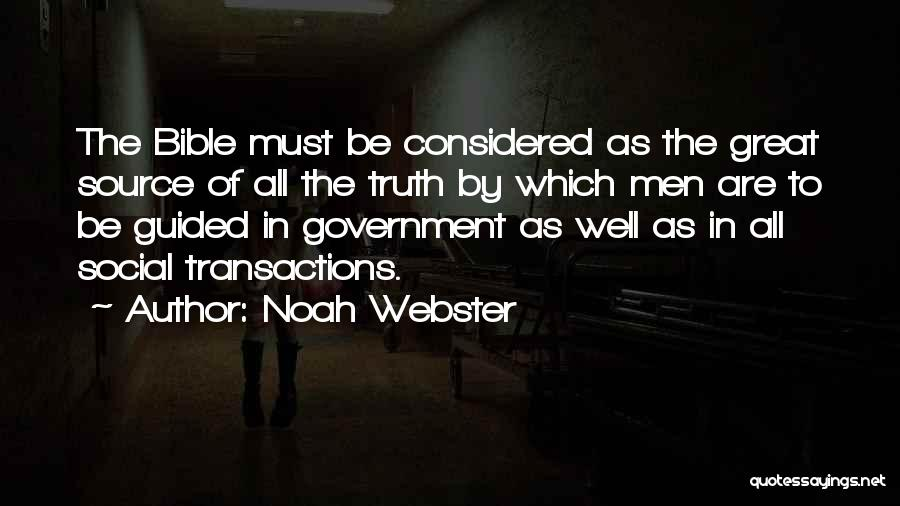 Truth In Government Quotes By Noah Webster