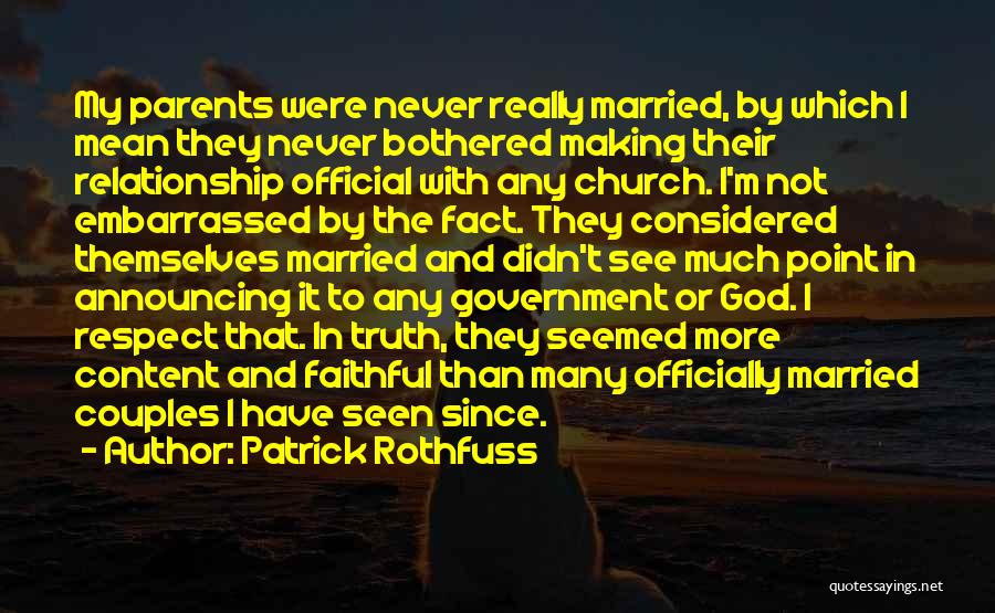 Truth In Government Quotes By Patrick Rothfuss