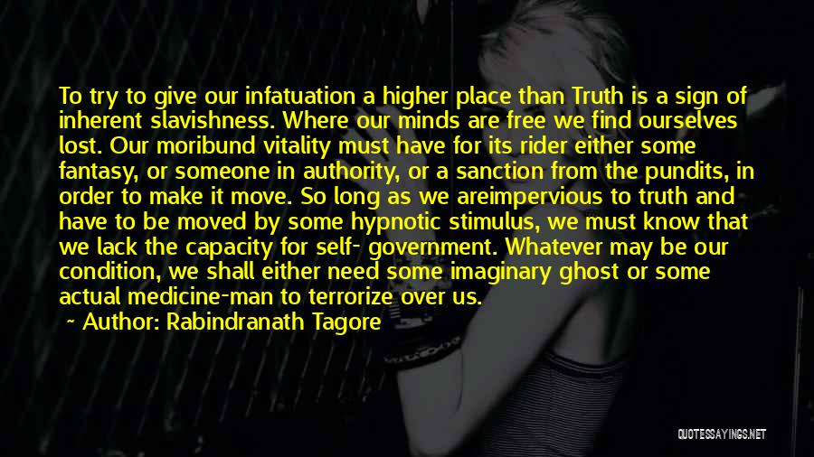 Truth In Government Quotes By Rabindranath Tagore