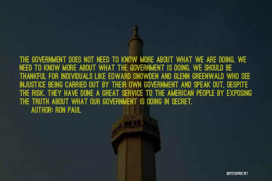 Truth In Government Quotes By Ron Paul