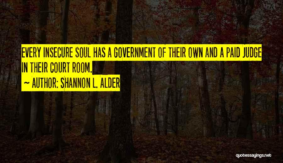 Truth In Government Quotes By Shannon L. Alder